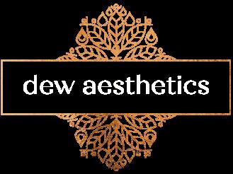 Dew Aesthetics
